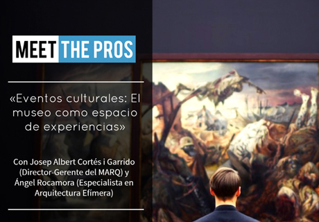 Meet the Pros. Encuentros de networking
